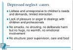 depressed neglect carers1