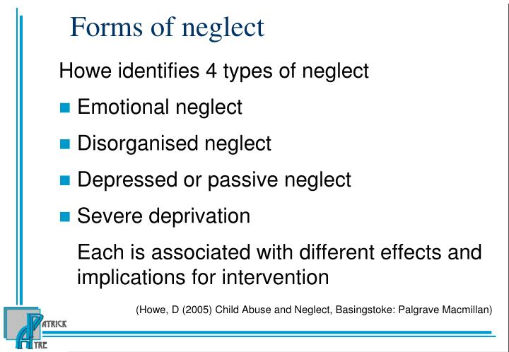 Forms of neglect