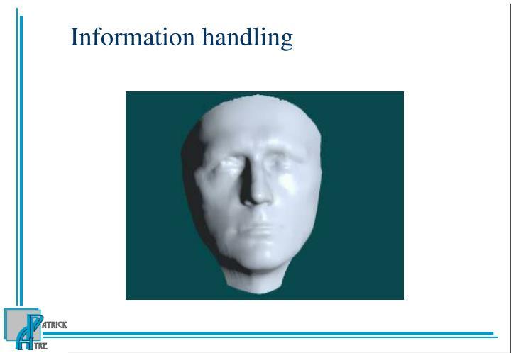 Information handling