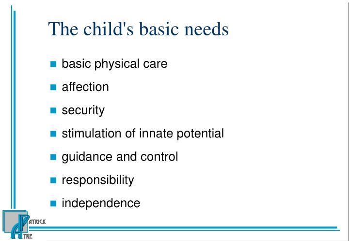 The child's basic needs