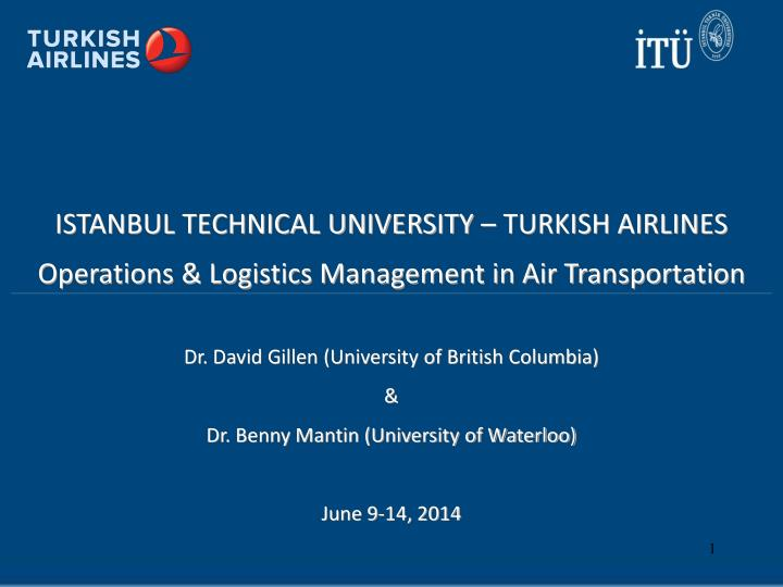 ISTANBUL TECHNICAL UNIVERSITY – TURKISH AIRLINES