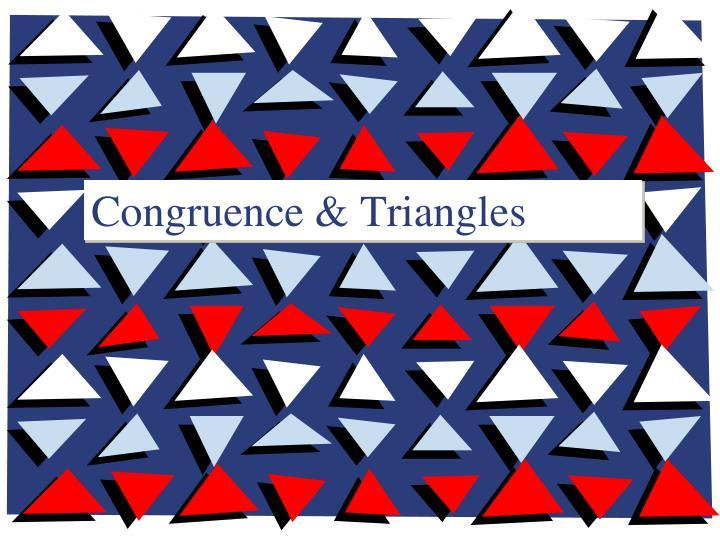 Congruence & Triangles