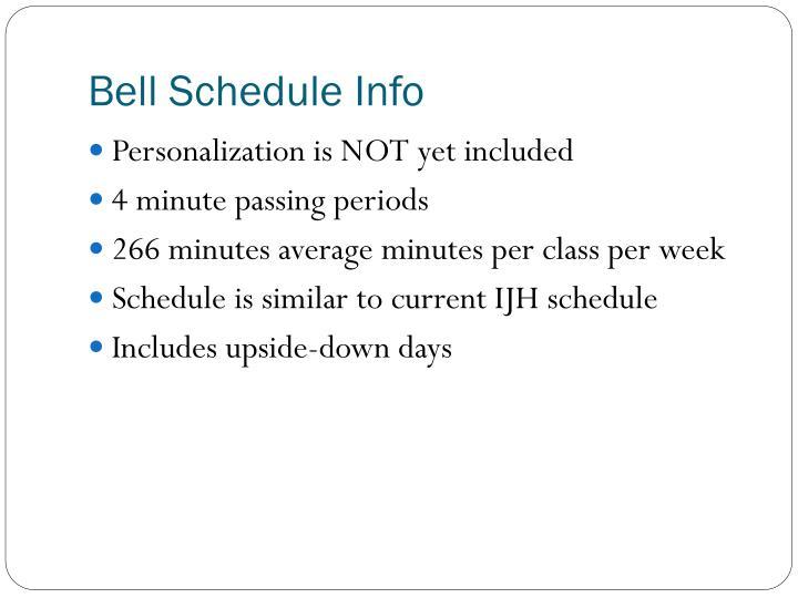 Bell Schedule Info