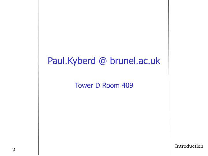 Paul.Kyberd @ brunel.ac.uk