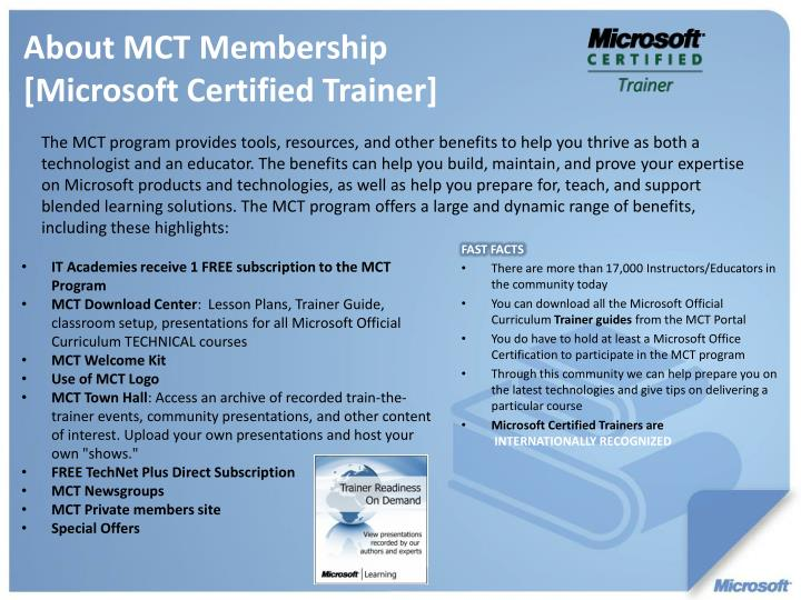 The MCT program provides tools, resources, and other benefits to help you