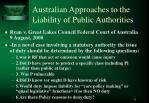 australian approaches to the liability of public authorities4