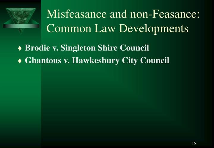 Misfeasance and non-Feasance: Common Law Developments