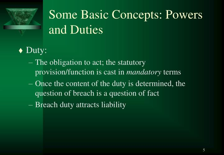 Some Basic Concepts: Powers and Duties