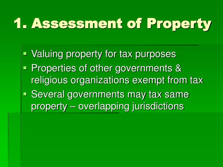 1. Assessment of Property