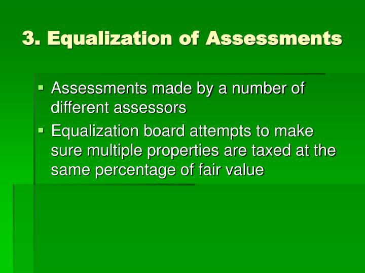 3. Equalization of Assessments