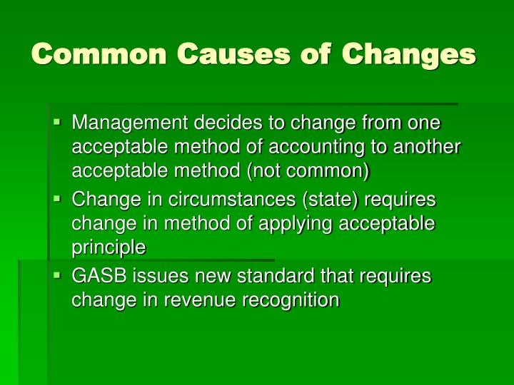 Common Causes of Changes