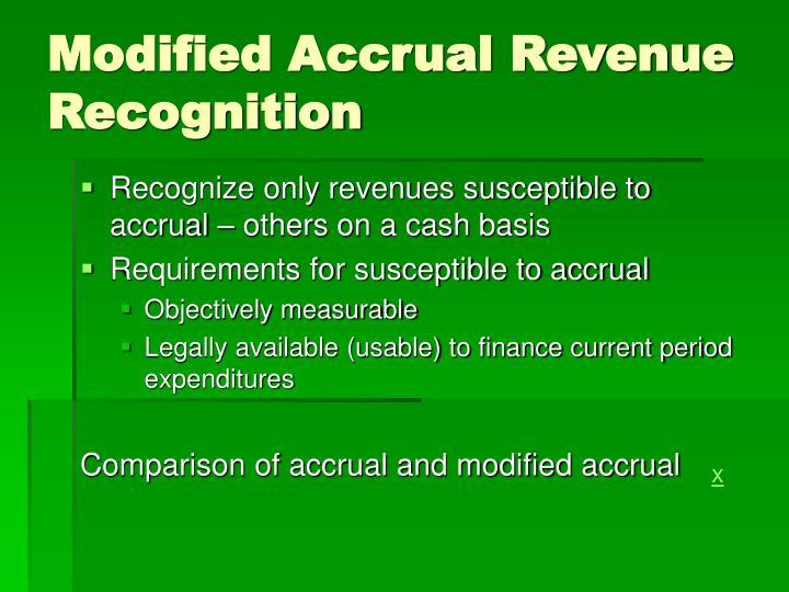 Modified Accrual Revenue Recognition
