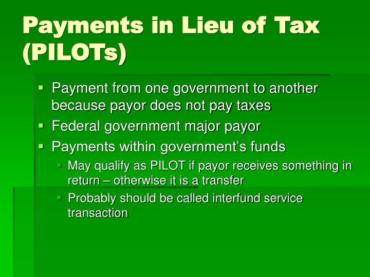 Payments in Lieu of Tax (PILOTs)