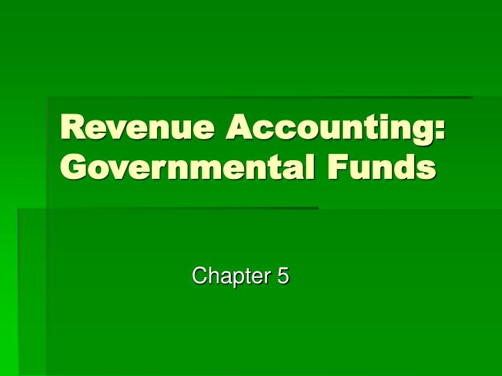 revenue accounting governmental funds
