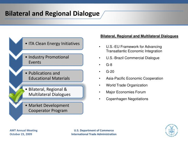Bilateral and Regional Dialogue