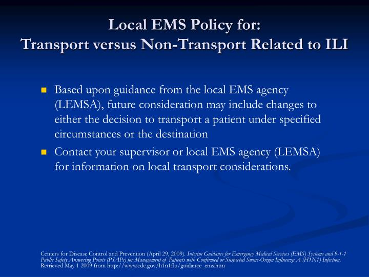 Local EMS Policy for: