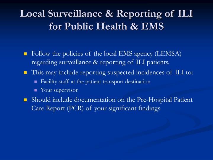 Local Surveillance & Reporting of ILI for Public Health & EMS