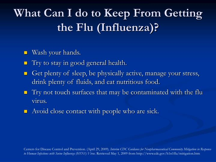 What Can I do to Keep From Getting the Flu (Influenza)?