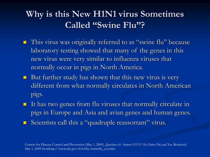 "Why is this New H1N1 virus Sometimes Called ""Swine Flu""?"