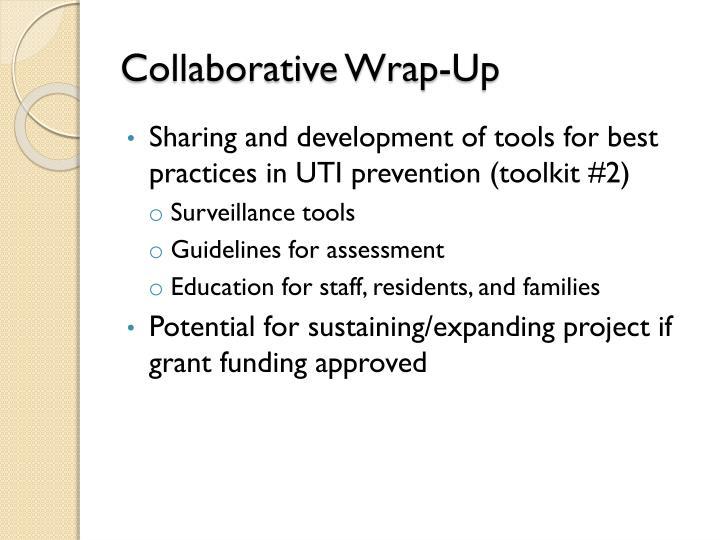 Collaborative Wrap-Up