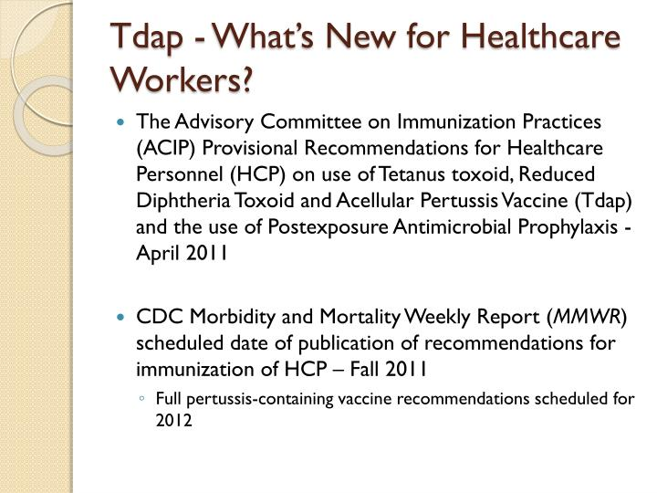Tdap - What's New for Healthcare Workers?