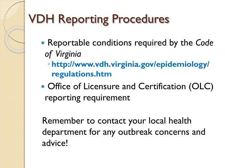 VDH Reporting Procedures