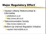 major regulatory effort