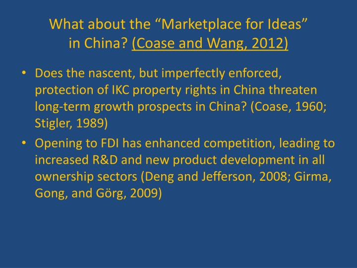 What about the marketplace for ideas in china coase and wang 2012