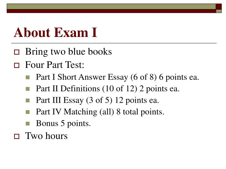 About Exam I