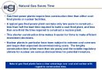 natural gas saves time