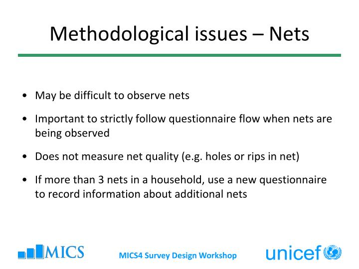 Methodological issues – Nets