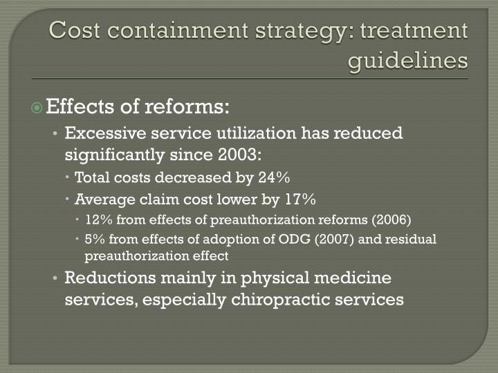 Cost containment strategy: treatment guidelines