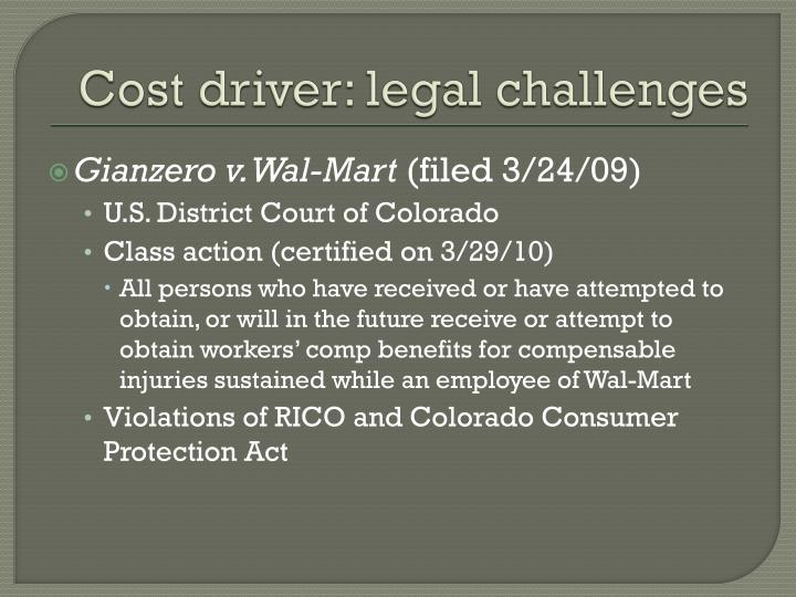 Cost driver: legal challenges