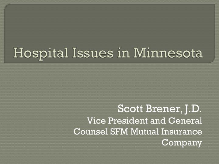 Hospital Issues in Minnesota