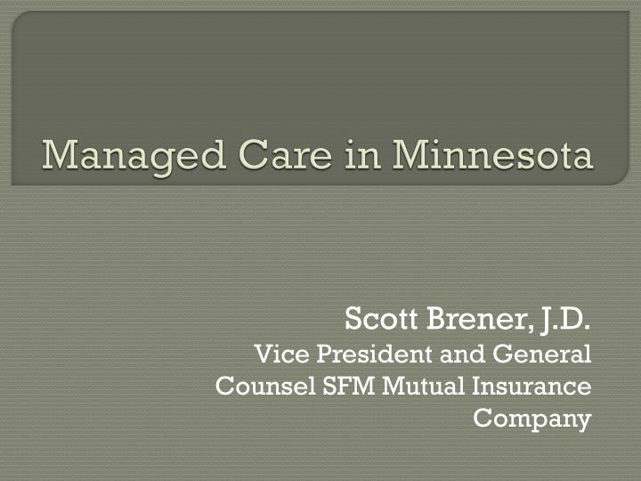 Managed Care in Minnesota