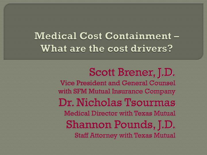medical cost containment what are the cost drivers