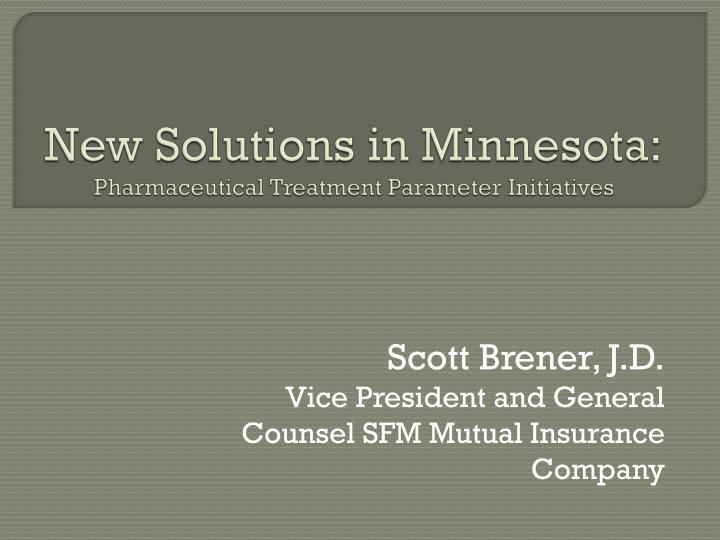 New Solutions in Minnesota: