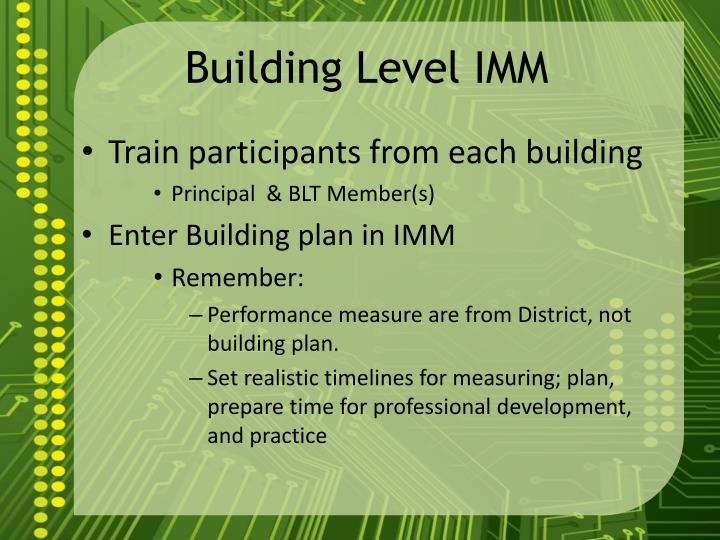 Building Level IMM