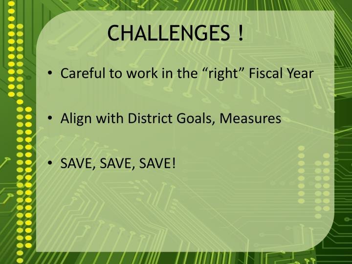 CHALLENGES !