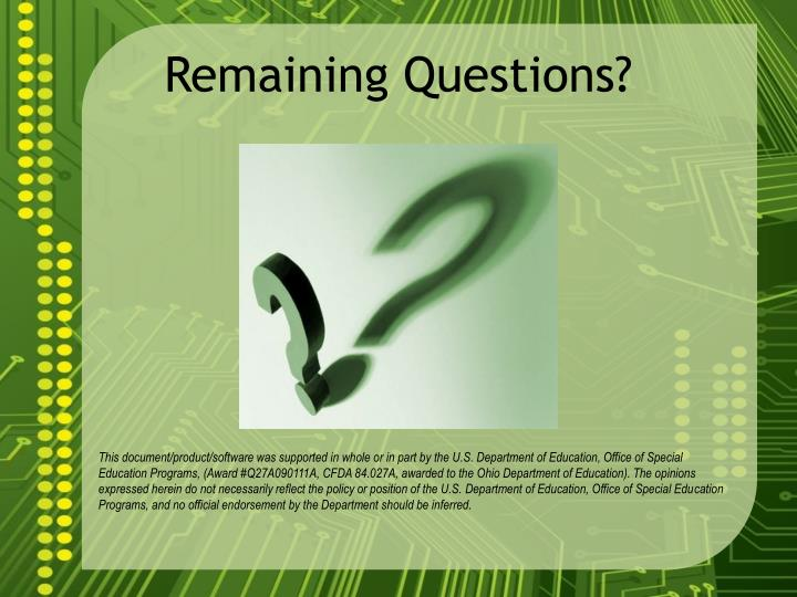 Remaining Questions?