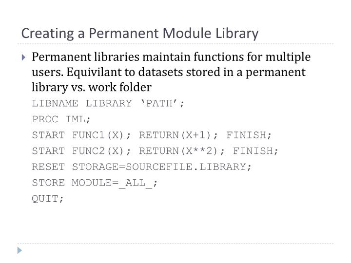Creating a Permanent Module Library