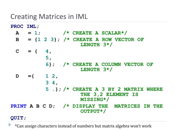 Creating Matrices in IML
