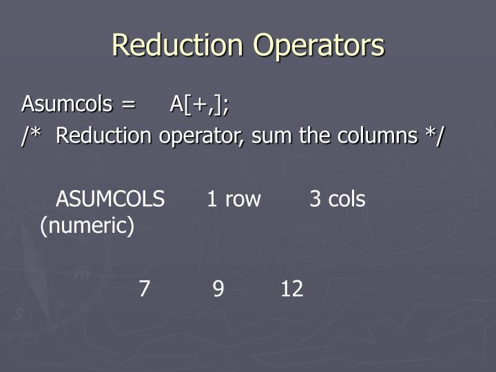 Reduction Operators