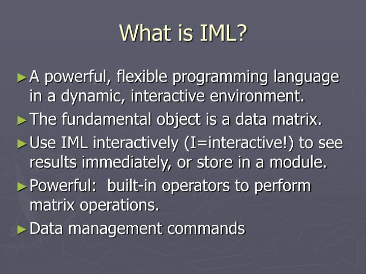 What is IML?