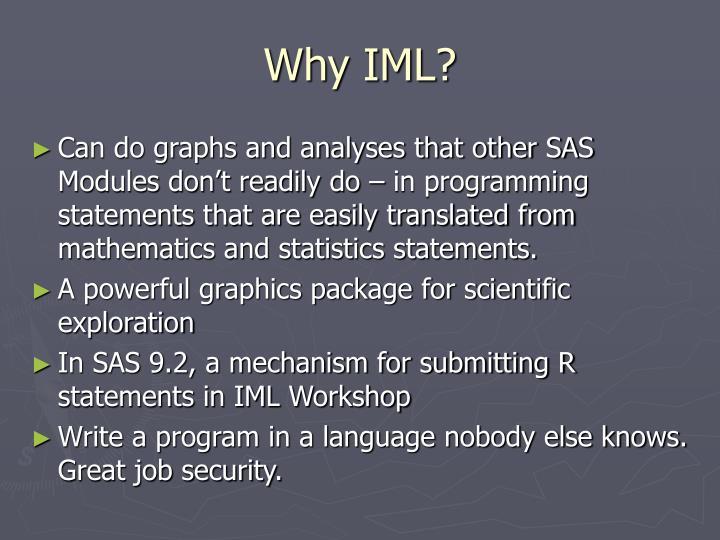 Why IML?
