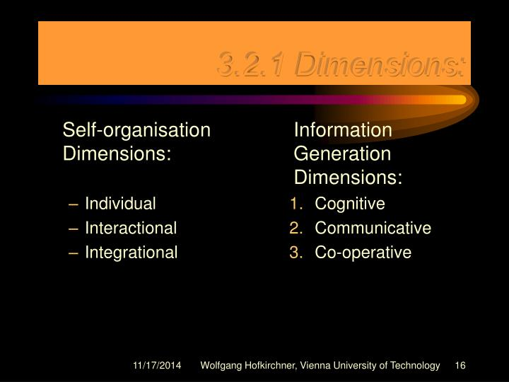 Self-organisation Dimensions: