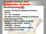 provide access and cooperative network development 2