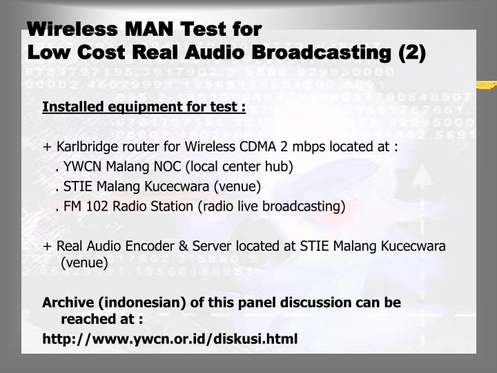 Wireless MAN Test for