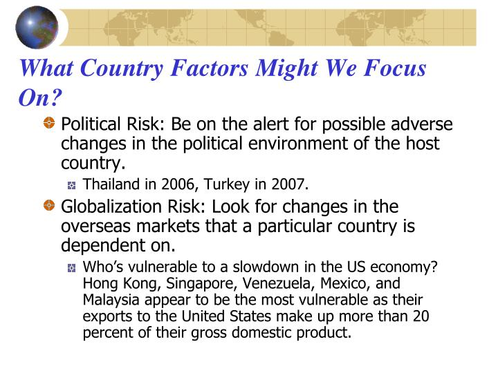 What Country Factors Might We Focus On?