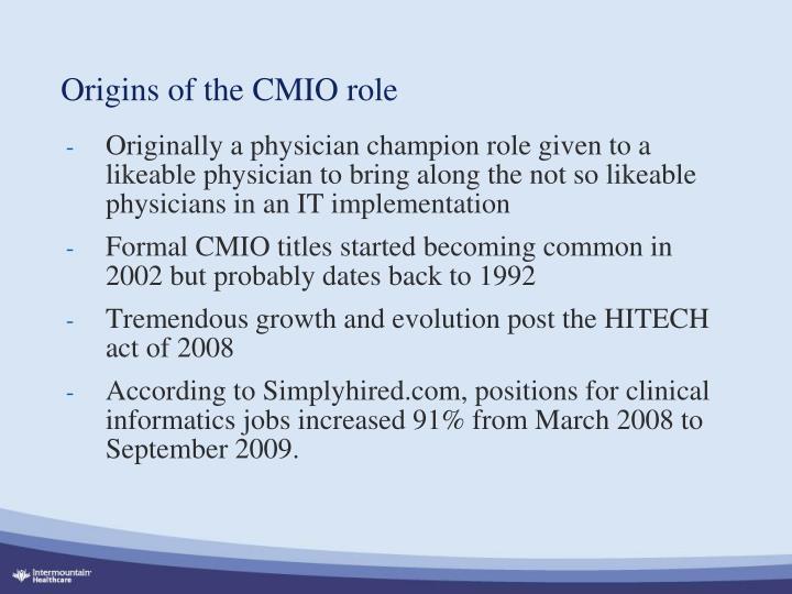 Origins of the CMIO role